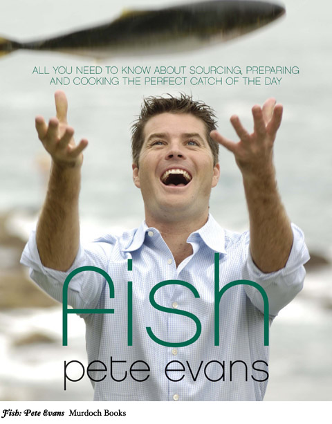 Fish: Pete Evans - Murdoch Books